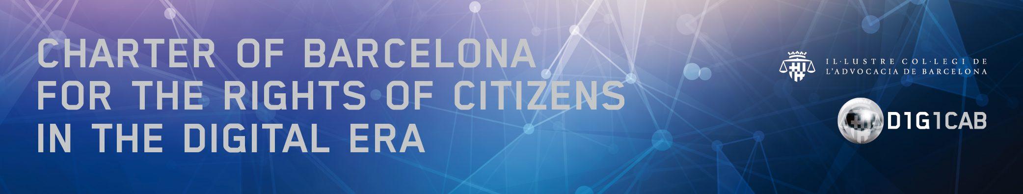 Digital Rights Barcelona. Carta de Barcelona pels Drets Digitals de la Ciutadania en l'Era Digital